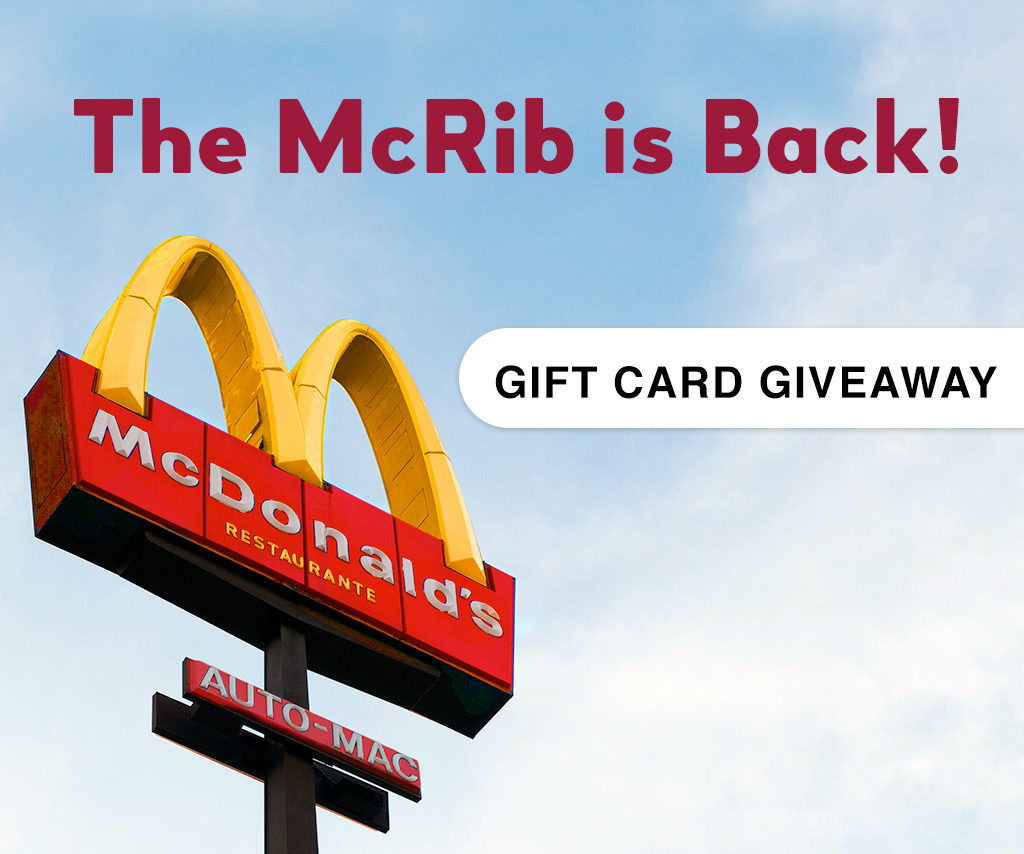 The McRib is Back! Gift Card Giveaway